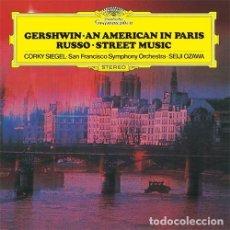 Discos de vinilo: GERSHWIN-AN AMERICAN IN PARIS- RUSSO-DTREET MUSIC-SEIJI OZAWA - DEUTSCHE GRAMMOPHON. Lote 167472728