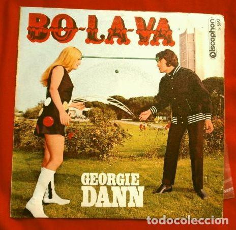 GEORGIE DANN (SINGLE 1969) BO - LA - VA - TCHANG TCHU YO (Música - Discos - Singles Vinilo - Solistas Españoles de los 50 y 60)