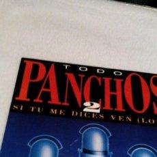 Discos de vinilo: AR,DISCO VINILO ,TODO PANCHOS,SI TU ME DICES VEN,ESPERAME EN EL CIELO,LÁ PÁLOMA,PIEL CANELA. Lote 167481704