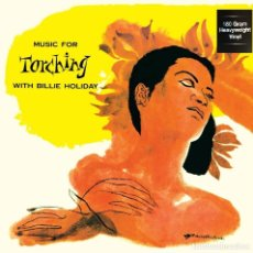 Discos de vinilo: BILLIE HOLIDAY * MUSIC FOR TORCHING * LP 180G HEAVYWEIGHT VINYL * PRECINTADO. Lote 167484776