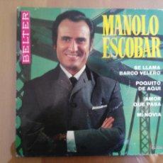 Discos de vinilo: MANOLO ESCOBAR SE LLAMA BARCO VELERO BELTER FIRMADO. Lote 167488086