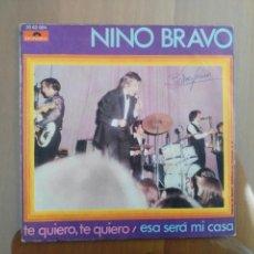 Discos de vinilo: NINO BRAVO TE QUIERO, FIRMADO. Lote 167488164