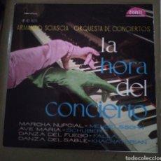 Discos de vinilo: ARMANDO SCIASCIA - LA HORA DEL CONCIERTO. MARCHA NUPCIAL, AVE MARÍA, DANZA DEL FUEGO. Lote 167509572
