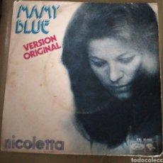 Discos de vinilo: NICOLETTA - MAMY BLUE. Lote 167517785
