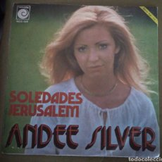 Discos de vinilo: ANDEE SILVER - SOLEDADES / JERUSALEM. Lote 167518354