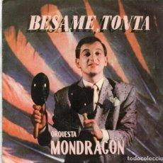 Discos de vinilo: SINGLE 1982 - ORQUESTA MONDRAGÓN. Lote 167532336