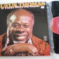 Discos de vinilo: RUFUS THOMAS - IF THERE WERE NO MUSIC - LP PYE ESPAÑA 1978. Lote 167540256