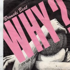 Discos de vinilo: SINGLE 1984 - BRONSKI BEAT. Lote 167548712