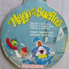 Dischi in vinile: MAGO DE LOS SUEÑOS, EL: CORO INFANTIL: VAMOS A LA CAMA / ENNIO SANGIUSTO: PELUSÍN Y LA MONEDA. Lote 167565596