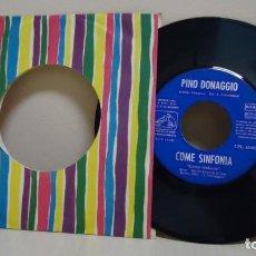 Dischi in vinile: PINO DONAGGIO COME SINFONIA -IL CANE DI STOFFA- ORQUESTA A,GIACOMAZZI-1961-SPAIN-VOZ DE SU AMO . Lote 167569312