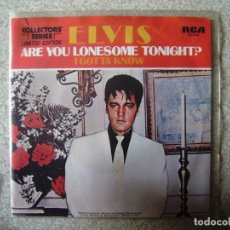 Discos de vinilo: ELVIS PRESLEY.ARE YOU LONESOME TONIGHT-I GOTTA KNO..EDICION LIMITADA COLLECTOR SERIES USA 1977...EX+. Lote 167571288