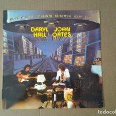 Discos de vinilo: DARYL HALL & JOHN OATES - BIGGER THAN BOTH OF US- LP COPIA PROMOCIONAL RCA 1976 ED. ESPAÑOLA APL1-14. Lote 167571860