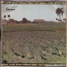 Discos de vinilo: EP TABACO VERDE CUBATABACO OMARA PORTUONDO ORQUESTA ARAGON RAMON CALZADILLA JOSEITO COMERCIAL TABACO. Lote 167572284