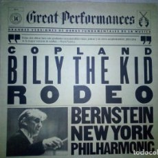 Discos de vinilo: AARON COPLAND - LEONARD BERNSTEIN, NEW YORK PHILHARMONIC – BILLY THE KID / RODEO. Lote 167577716