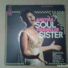 Discos de vinilo: ARETHA FRANKLIN -SOUL SISTER- LP CBS 1966 ED. AMERICANA CS 9321 EN BUENAS CONDICIONES.. Lote 167580336