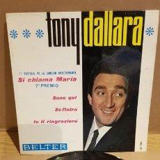 Disques de vinyle: TONY DALLARA / SI CHIAMA MARÍA / EP - BELTER-1965 / MBC. ***/***. Lote 167581168