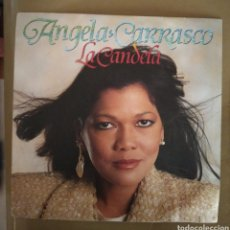Discos de vinilo: ANGELA CARRASCO - LA CANDELA. Lote 167585425