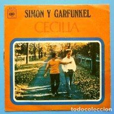 Discos de vinilo: SIMON Y GARFUNKEL (SINGLE 1970) CECILIA. Lote 167597512
