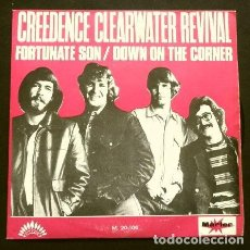 Discos de vinilo: CREEDENCE CLEARWATER REVIVAL (SINGLE 1969) FORTUNATE SON - DOWN ON THE CORNER. Lote 167600132