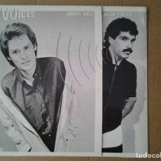 Discos de vinilo: DARYL HALL & JOHN OATES - VOICES- LP COPIA PROMOCIONAL RCA 1980 ED. ESPAÑOLA PL-13646 MUY BUENAS CON. Lote 167611048