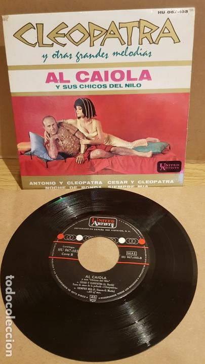 AL CAIOLA Y SUS CHICOS DEL NILO / CLEOPATRA / EP - UNITED ARTISTS-1963 / MBC. ***/*** (Música - Discos de Vinilo - EPs - Orquestas)