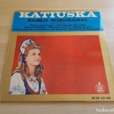 Discos de vinilo: PABLO SOROZABAL - KATIUSKA - LP - VINILO - HISPAVOX - 1962. Lote 167632992