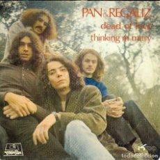 Discos de vinilo: PAN & REGALIZ DEAD OF LOVE SINGLE 1971. Lote 167653108