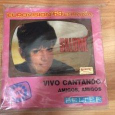 Discos de vinilo: SALOMÉ - VIVO CANTANDO - EUROVISION 69. Lote 167661026