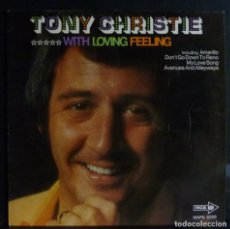 Discos de vinilo: TONY CHRISTIE // WITH LOVING FEELING // 1972 // MADE IN USA // (VG VG).LP. Lote 167668212
