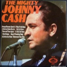 Discos de vinilo: JOHNNY CASH // THE MIGHTY // 1971 // MADE IN USA // (VG+ VG+).LP. Lote 167670488