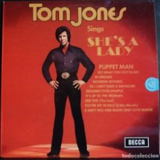 Discos de vinilo: TOM JONES // SINGS SHE`S LADY // 1971 // MADE IN ENGLAND // (VG+VG+).LP. Lote 167670880
