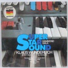 Discos de vinilo: KLAUS WUNDERLICH - SUPER STAR SOUND - LP - ED. ALEMANA. Lote 167672096