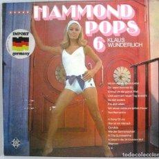 Discos de vinilo: KLAUS WUNDERLICH - HAMMOND POPS 6 - LP - ED. ALEMANA. Lote 167672328