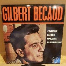Discos de vinilo: GILBERT BECAUD / L'AVENTURE / EP - VOZ DE SU AMO-1964 / LEVES MARCAS DE USO / ***/**. Lote 167674240