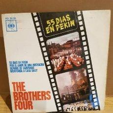 Discos de vinilo: THE BROTHERS FOUR / 55 DÍAS EN PEKIN / EP - CBS-1963 / MBC. ***/***. Lote 167682248