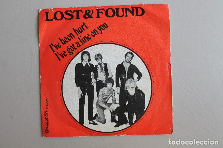 SINGLE LOST & FOUND, I'VE BEEN HURT, I'VE GOT A LINE ON YOU, ESPAÑA 1970 DISCOPHON (Música - Discos - Singles Vinilo - Pop - Rock - Internacional de los 70)