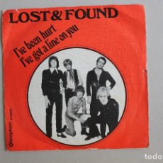 Discos de vinilo: SINGLE LOST & FOUND, I'VE BEEN HURT, I'VE GOT A LINE ON YOU, ESPAÑA 1970 DISCOPHON. Lote 167689616