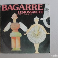 Discos de vinilo: SINGLE BAGARRE, LEMONSWEET, NO TOYS. Lote 234625065