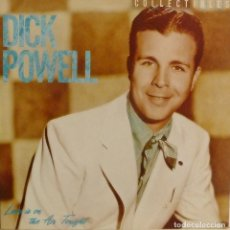 Discos de vinilo: DICK POWELL - LOVE IS IN THE AIR TONIGHT (U.S.A.-1982). Lote 211390594