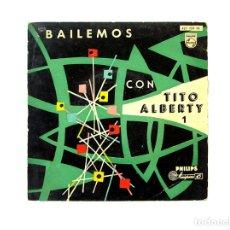 Discos de vinilo: BAILEMOS CON TITO ALBERTY Nº 1 . Lote 167716672