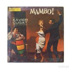 Discos de vinilo: XAVIER CUGAT – MAMBO. Lote 167717300
