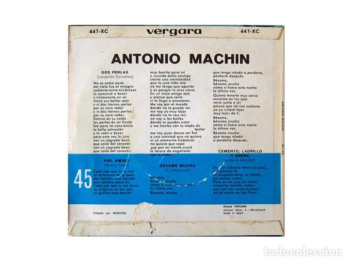 Discos de vinilo: ANTONIO MACHIN – DOS PERLAS – FIEL AMIGO – BESAME MUCHO – CEMENTO LADRILLO Y ARENA - Foto 2 - 167717824