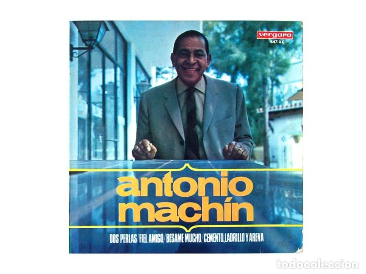 ANTONIO MACHIN – DOS PERLAS – FIEL AMIGO – BESAME MUCHO – CEMENTO LADRILLO Y ARENA (Música - Discos - Singles Vinilo - Cantautores Internacionales)