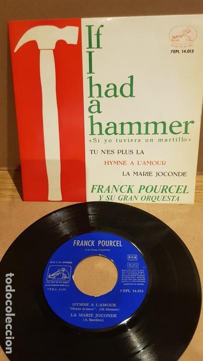 FRANK POURCEL Y SU GRAN ORQUESTA / IF I HAD A HAMMER / EP-VOZ DE SU AMO-1963 / MBC. ***/*** (Música - Discos de Vinilo - EPs - Orquestas)