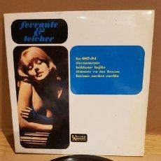 Discos de vinilo: FERRANTE Y TEICHER / TIERNAMENTE / EP - UNITED ARTISTS-1963 / MBC. ***/***. Lote 167726920