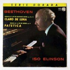Discos de vinilo: BEETHOVEN - PIANISTA ISO ELINSON - CLARO DE LUNA PATÉTICA - GGPC 5006 RCA 1964 LP SERIE DORADA. Lote 167729024