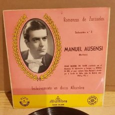 Discos de vinilo: MANUEL AUSENSI / ROMANZAS DE ZARZUELAS Nº 2 / EP - ALHAMBRA / LEVES MARCAS. ***/**. Lote 167738080