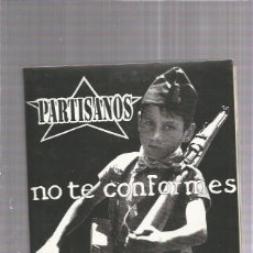 Discos de vinilo: PARTISANOS NO TE CONFORMES. Lote 167739268