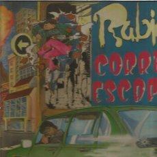 Discos de vinilo: RABIA CORRER Y ESCAPAR. Lote 167741424