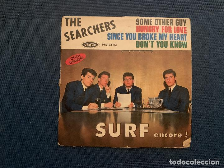 THE SEARCHERS ?– SURF ENCORE ! SELLO: DISQUES VOGUE ?– PNV 24114 SERIE: SPECIAL TEENAGERS – FORMATO (Música - Discos - Singles Vinilo - Pop - Rock Extranjero de los 50 y 60)